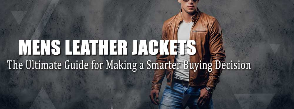 men's leather jacket Guide