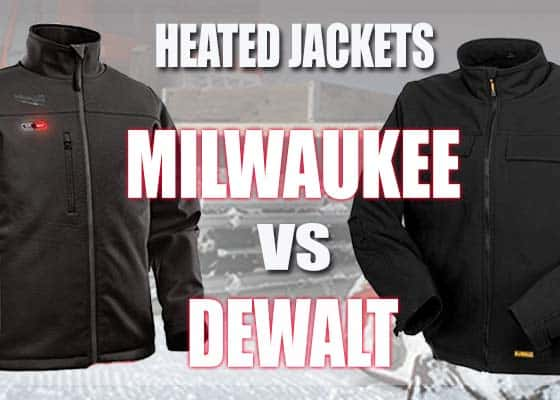 Milwaukee Heated Jacket Vs Dewalt Heated Jackets